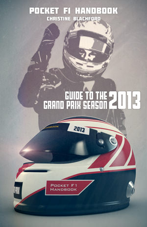 Pocket F1 Handbook: Guide to the 2013 Grand Prix Season (Kindle Edition)
