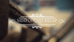 Sidepodcast: April 2014 recap - Settling into the season