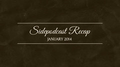 Sidepodcast: January 2014 recap - Consolidating content, spreading social wings