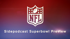 Sidepodcast: Super Bowl XLVII - The tale of two brothers